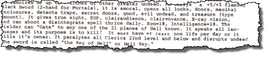 Called Hell Key Or The Key Of Hell. Or Hell's Key, The Key Of Hell, Key For Fell, The Key Which Unlocks Hell...